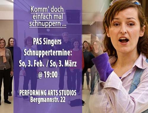 Komm' doch spontan schnuppern… bei den PAS Singers!