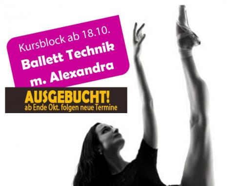 "Ab 18.10.: ""Ballett Technik"" Kursblock m. Alexandra"