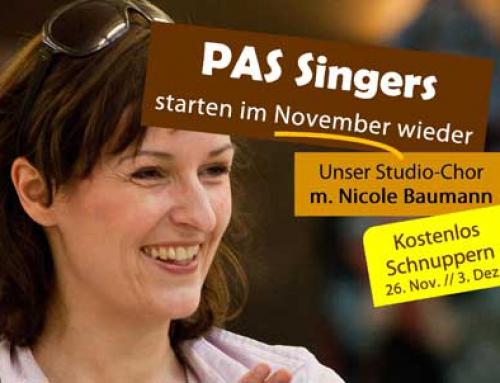 """Die """"PAS Singers"""" starten wieder"""